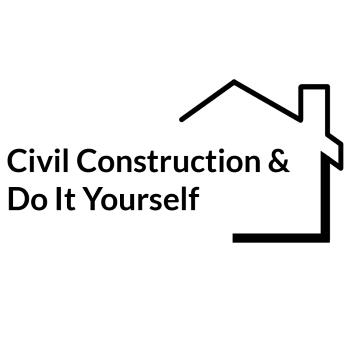 Civil Construction & Do It Yourself