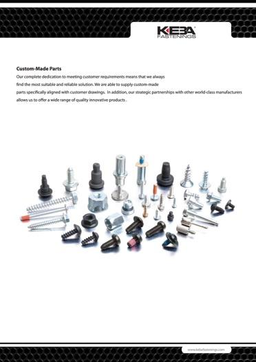 Our complete dedication to meeting customer requirements means that we always find the most suitable and reliable solution. We are able to supply custom-made parts specifically aligned with cust.draw.