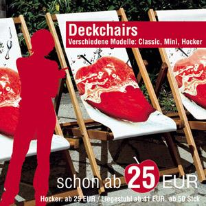 Liegestühle oder Sitzhocker mit individuellem Aufdruck. Der ideale Hingucker auf jedem Outdoor-Event und in der Outdoor-Gastronomie.