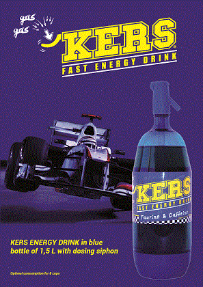 but WHAT IS KERS? is a retrieval system of kinetic energy  it transforms the energy released by Formula1 cars.Like the engine of human body, KERS FAST ENERGY DRINK, gives you extra power during times.