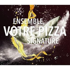 Together for your Signature Pizza