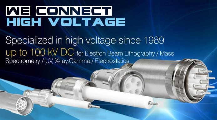 Specialized in high voltage since 1989 - up to 100 kV DC, for Electron Beam Lithography, Mass Spectrometry, UV, X-ray, Gamma, Electrostatics...