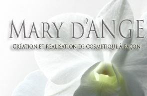 Mary d'ange is a company whose goal, in France and in all countries, to assist you to develop any product contributing to the welfare and care corps.We offer full service or choise. Contact us