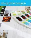 Designleistungen, individuelle Projekte
