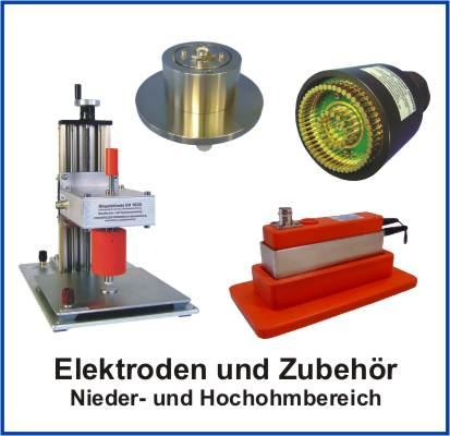 Breites Spektrum an Hoch- und Niederohm-Messelektroden für unterschiedlichste Material- und Applikationsanforderunegn sowie nach geltenden Normen DIN, EN, ICE und ASTM.