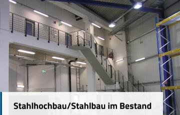 Stahlhochbau/Stahlbau im Bestand