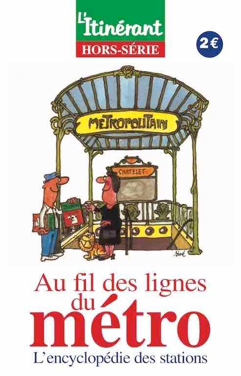 Au fil des lignes du Métro, numéro hors-série édité par la société Com'Sol aux éditions L'Itinérant