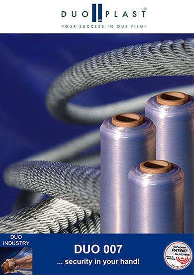 Die DUO 007 ist eine vorgedehnte Handstretchfolie 7 µm für ein Höchstmaß an Sicherheit - ausgestattet mit der patentierten DOPPELKANTE. http://www.duoplast.ag/duo-007