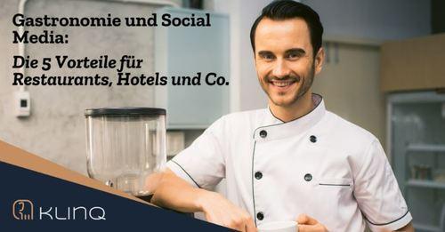 Gastronomie und Social Media