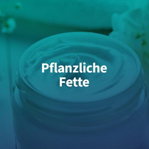 Pflanzliche Fette – chemiekontor.de