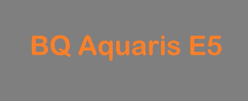 Todos los repuestos para el bq aquaris e5, en nuestra tienda ventaelectronica.es