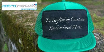 Be Stylish by Custom Embroidered Hats. Have a look on: http://www.astromarketing.ca/SPECIALS/Accessories.html