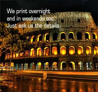 Italian Printing Company prints overnight.