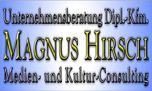 Unternehmensberatung Magnus Hirsch Medien- und Kultur-Consulting
