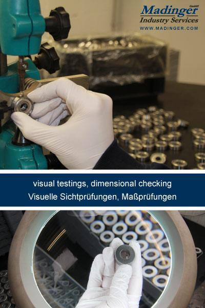 visual testings, dimensional checkings, visuelle Sichtprüfungen, Maßprüfungen