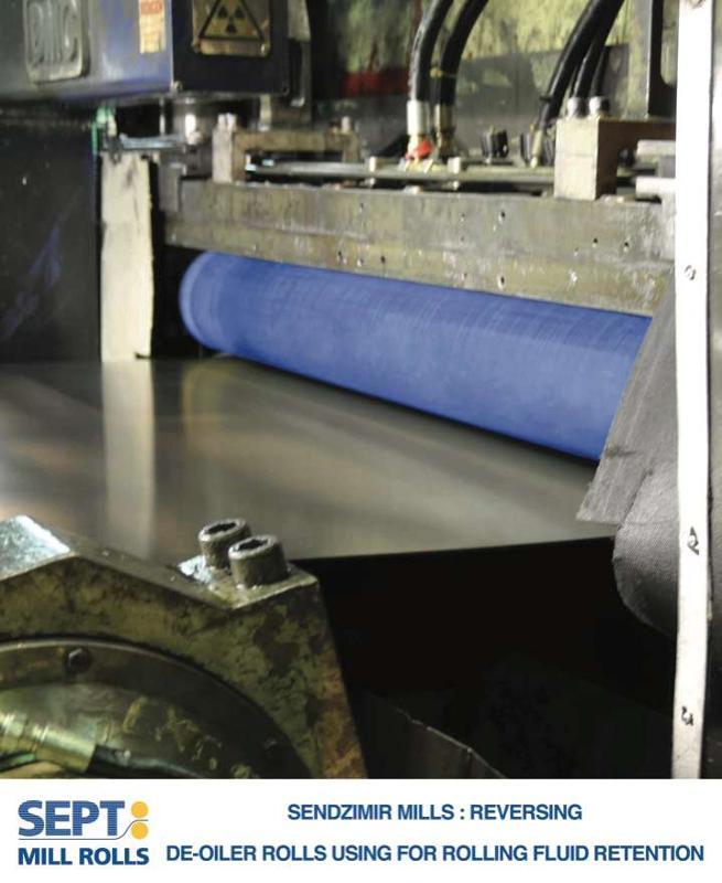 Sendzimir mills, de-oiler rolls using for rolling fluid retention.
