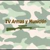 I.V. ARMAS Y MUNICIÓN