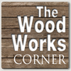 THE WOOD WORKS CORNER