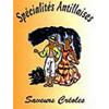 SPECIALITES ANTILLAISES SAVEURS CREOLES