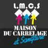 LA MAISON DU CARRELAGE ET DU SANITAIRE - LMCS