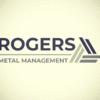 ROGERS METAL MANAGEMENT