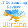 IT OUTSOURCING REVIEW: UKRAINE