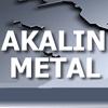 AKALIN METAL