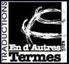 EN D'AUTRES TERMES TRADUCTIONS