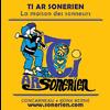 TI AR SONERIEN - LA MAISON DES SONNEURS