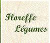 FLOREFFE LEGUMES