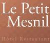 HÔTEL RESTAURANT LE PETIT MESNIL