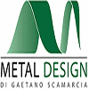 METAL DESIGN DI GAETANO SCAMARCIA