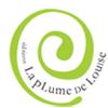 EDITIONS LA PLUME DE LOUISE