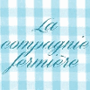 COMPAGNIE FERMIERE