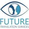 FUTURE TRANSLATION SERVICES