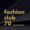 FASHION CLUB 70