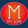 M EN FOLIE