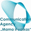 COMMUNICATION AGENCY MAMA IR VAIKAS