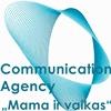 COMMUNICATION AGENCY MAMA IR VAIKAS