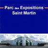 PARC DES EXPOSITIONS SAINT MARTIN