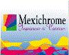 MEXICHROME