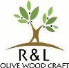 R&L OLIVE WOOD CRAFT