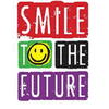 SMILE TO THE FUTURE