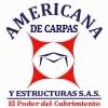 AMERICANA DE CARPAS Y ESTRUCTURAS S.A.S.