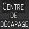 CENTRE DE DECAPAGE