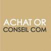 ACHAT OR CONSEIL LA VALETTE