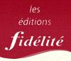 EDITIONS FIDELITE