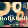 ROLL&ROLL TEXTIL 1979 S.L.U