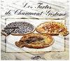 LES TARTES DE CHAUMONT - GISTOUX