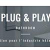 PLUG AND PLAY BATHROOM